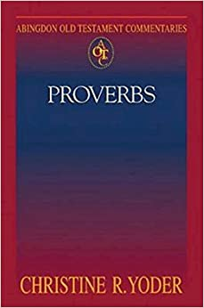 Proverbs (Abingdon Old Testament Commentaries)