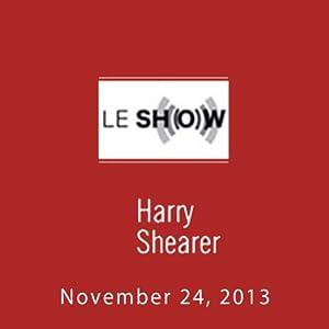 Le Show, November 24, 2013 Radio/TV Program