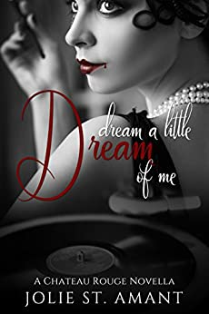 Dream a Little Dream of Me (That Voodoo That You Do Book 1) by [St. Amant, Jolie]