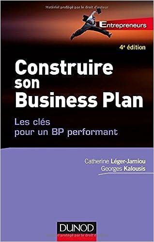 Réussir son business plan - 3e éd. : Méthodes, outils et astuces (Gestion - Finance) (French Edition)