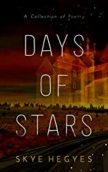 Days of Stars: A Collection of Poetry