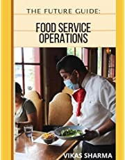 THE FUTURE GUIDE: FOOD SERVICE OPERATIONS: FOOD AND BEVERAGE SERVICE