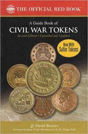 NEW W//FREE SHIPPING! 1ST ED A GUIDE BOOK OF CIVIL WAR TOKENS DAVID BOWERS Q