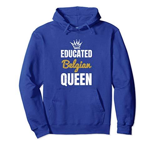 Belgium Shirt Designs Women, Educated Belgian Queen Pullover Hoodie