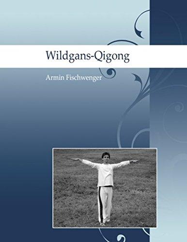 Wildgans-Qigong