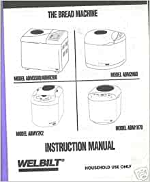 welbilt bread machine review