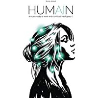 HUMAIN: Are you ready to work with Artificial Intelligence ?