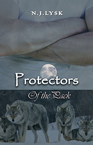 Protectors of the Pack by N.J. Lysk | amazon.com