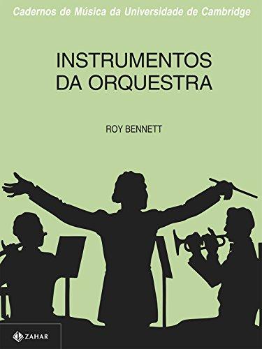 Instrumentos Da Orquestra. Coleção Cadernos Música Univ. Cambridge