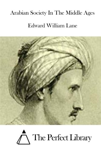Download Arabian Society In The Middle Ages (Perfect Library) pdf epub