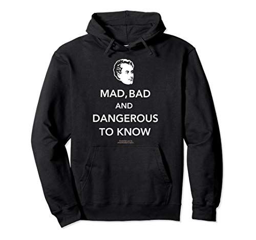 Quote Mad, bad & dangerous to know | Lord Byron