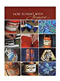 Jacquard Products Books: How To Paint With Jacquard