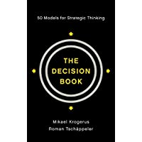 The Decision Book – 50 Models for Strategic Thinking
