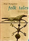 New Hampshire Folk Tales, Eva A. Speare, 0914016121