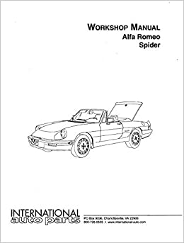 Alfa Romeo Spider Workshop Manual International Auto Parts No - Alfa romeo spider workshop manual