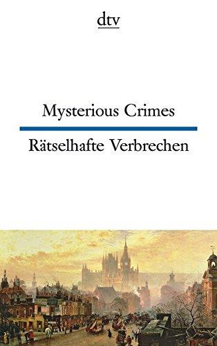 Mysterious Crimes Rätselhafte Verbrechen (dtv zweisprachig)