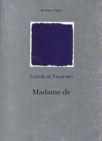 Madame De par Vilmorin