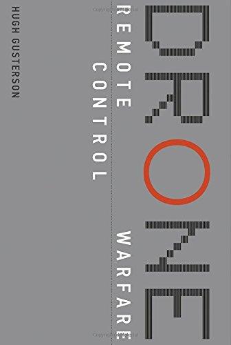 (Drone: Remote Control Warfare (MIT Press))