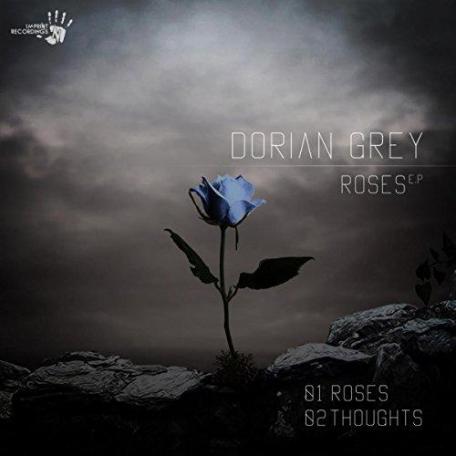 Roses (Original Mix) (Dorian Rose)