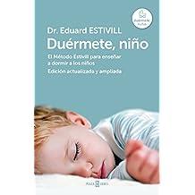 Duérmete, niño (edición actualizada y ampliada): El Método Estivill para enseñar a dormir a los niños (Spanish Edition)