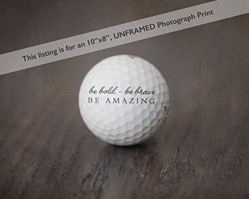 Golf Themed Sports Art Decor for Man Cave or Boy's Nursery Room, Be Bold Brave Amazing Quote Artwork -