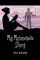 My Melancholic Diary (English Edition)