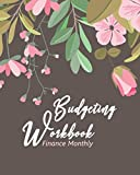 Budgeting Workbook Finance Monthly: Weekly Budget