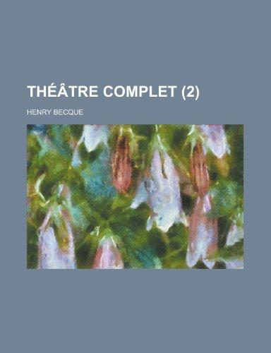 Theatre Complet (2)