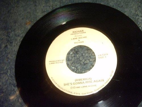 America She's Gonna Rise Again-be Gone 45 Rpm Record
