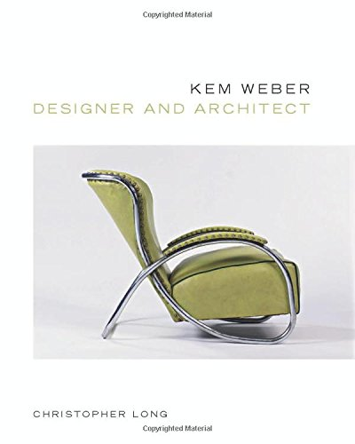 Kem Weber, Designer and ()