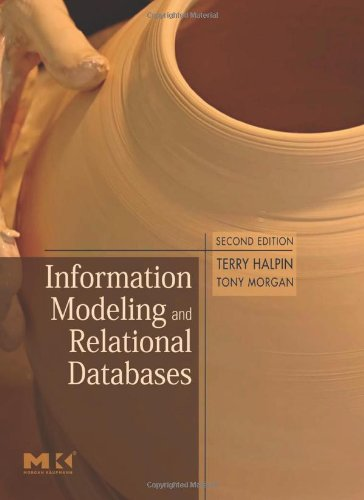 Information Modeling and Relational Databases, Second Edition (The Morgan Kaufmann Series in Data Management Systems)