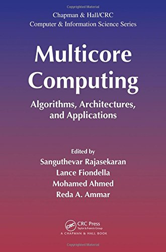Price comparison product image Multicore Computing: Algorithms, Architectures, and Applications (Chapman & Hall/CRC Computer and Information Science Series)