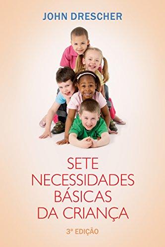 Sete necessidades básicas da criança: 3ª edição