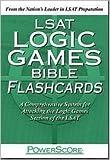 LSAT Logic Games Bible Flashcards Publisher: Powerscore Pub.; Crds edition