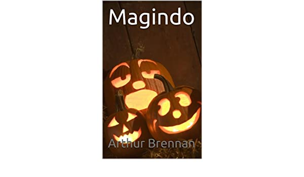 Magindo (Spanish Edition) - Kindle edition by Arthur Brennan. Children Kindle eBooks @ Amazon.com.