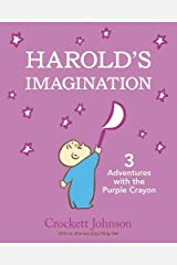 Harold's Imagination: 3 Adventures with the Purple Crayon Hardcover