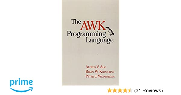 The awk programming language 9780201079814 computer science books the awk programming language 9780201079814 computer science books amazon fandeluxe Images