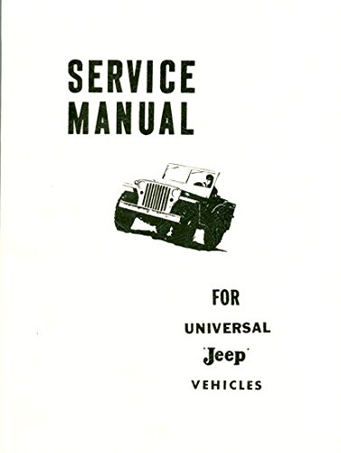 - Complete 1965 and Earlier Willys Jeep Repair Shop & Service Manual For Models CJ-2A, CJ-3A, CJ-3B, CJ-5, CJ-6 Universal Jeep, DJ-3A Dispatcher