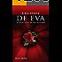 A Escalada de Eva I: As Duas Faces de Uma História (Trilogia A Escalada de Eva Livro 1)