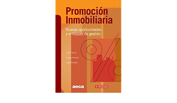 Promoción Inmobiliaria: Nuevas Oportunidades y Enfoques de Gestión: Amazon.es: Vv.Aa., .: Libros