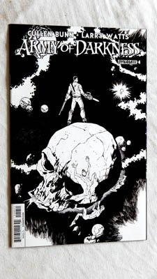 Army Of Darkness #4 B&W 1-In-15 Dealer Incentive Variant UNCIRCULATED VERY RARE Comic Book - Dynamite Entertainment 2015 - NEW Grade 9.8 - The Only One On Amazon!