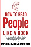 How to Read People Like a Book: The Complete Guide