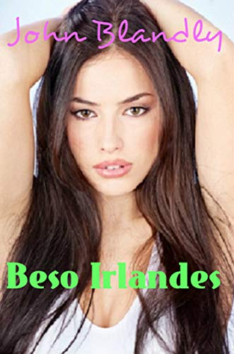 Beso Irlandes  (scifi amor nº 1) (Spanish Edition)