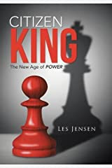 Citizen King: The New Age of Power Hardcover