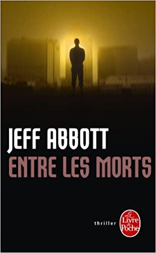 Entre Les Morts Policier Thriller French Edition Jeff