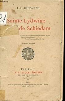 Sainte Lydwine de Schiedam par Huysmans
