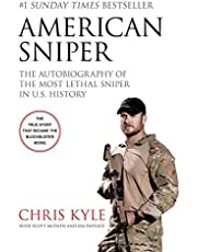 Kyle, C: American Sniper: The Autobiography of the Most Lethal Sniper in U.S. Military History