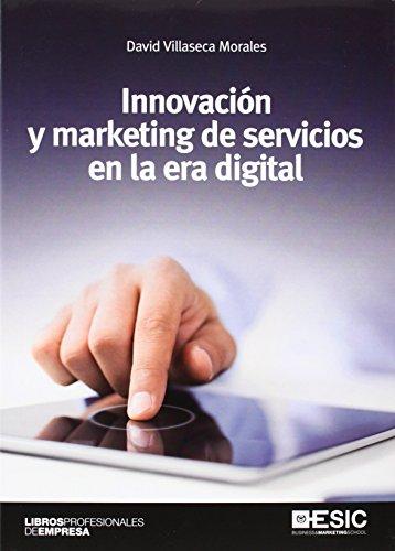 Descargar Libro Innovación Y Marketing De Servicios En La Era Digital David Villaseca Morales