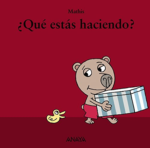 Que estas haciendo? / What are you doing? (Spanish Edition) by Anaya Infantil