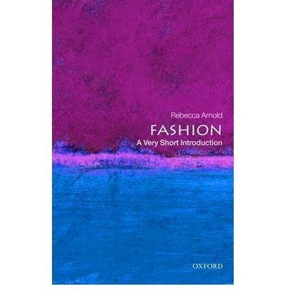 Fashion by Arnold, Rebecca ( Author ) ON Oct-22-2009, Paperback